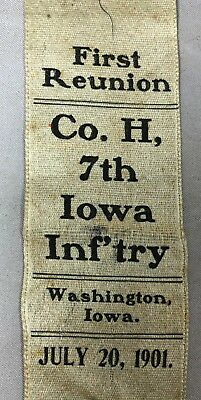 1901 GAR First Reunion Ribbon Company H 7th IOWA INFANTRY Washington CIVIL WAR