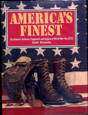 'AMERICA'S FINEST' Gary Howard WW2 ETO Paratrooper 1994 US EDITION REF BOOK