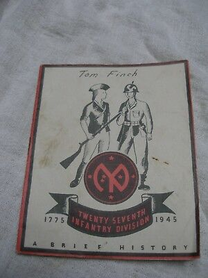 27TH INFANTRY DIVISION, 1775 - 1945, A BRIEF HISTORY. see description.