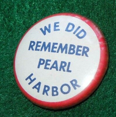 WE DID REMEMBER PEARL HARBOR US WWII Sweetheart Home Front Button Pin Military