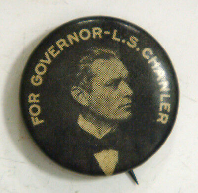 For Governor - L.S. Chanler  (New York, lost in 1908)