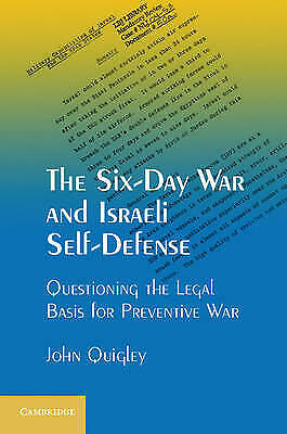 The Six-Day War and Israeli Self-Defense: Questioning the Legal Basis for Preven