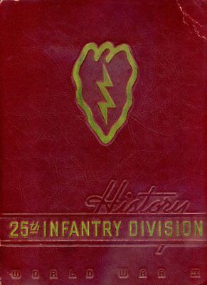 1946 US Army 25th INFANTRY DIV 'TROPIC LIGHTNING' 1st edition Unit History Book