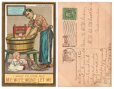 1909 Suffrage - I WANT TO VOTE MY WIFE WON'T LET ME - SUFFRAGETTE Series No 11