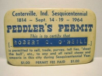 Vintage PEDDLER'S PERMIT Centerville Indiana Sesquicentennial 1814-1964 Pin Back