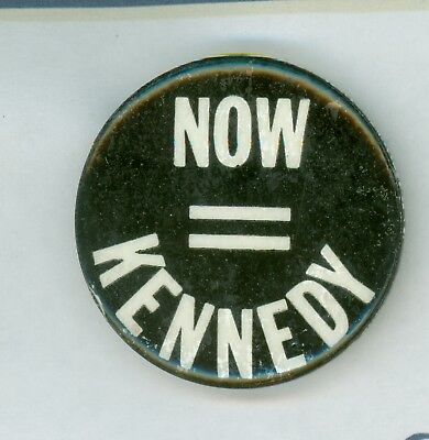 1968 Vintage Robert F. Kennedy Political Campaign Pinback Button - Now Kennedy