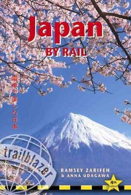 Japan by Rail Includes Rail Route Guide and 30 City Guides 9781905864751