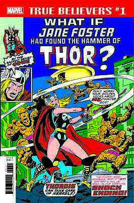 TRUE BELIEVERS WHAT IF JANE FOSTER FOUND HAMMER OF THOR #1, New, Marvel (2018)
