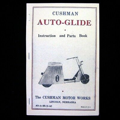 MANUAL - Antique Auto-Glide Motor Scooter -- CUSHMAN