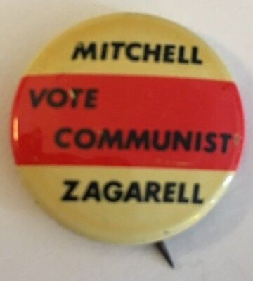 "1"" Mitchell-Zagarell Vote Communist Political Campaign Litho Button"