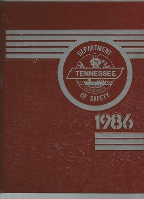 1986 Tennessee Dept Of Safety Yearbook Highway Patrol Law Enforcment Capitol Cop