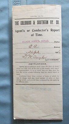 1906 Colorado & Southern Railway Black Hawk Station Colo. Agent's Time Report
