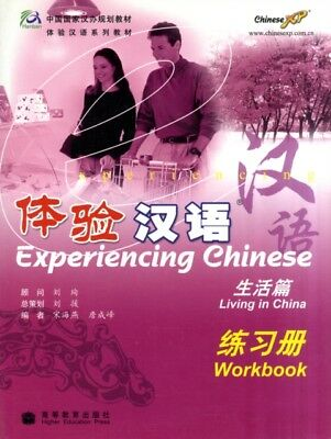Experiencing Chinese: (Workbook): Living in China (Paperback), Ha...