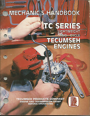 Tecumseh Mechanics Handbook Tc Series Light Weight Two-Cycle Tecumseh Engines