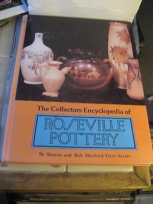 COLLECTORS ENCYCLOPEDIA OF ROSEVILLE POTTERY-SHARON &  BOB HUXFORD 1st SERIES