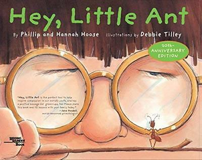 Hey, Little Ant- Phillip Hoose Hannah Hoose Tricycle Press First Printing Relie