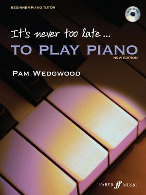 It's never too late to play piano by Pam Wedgwood 9780571520701