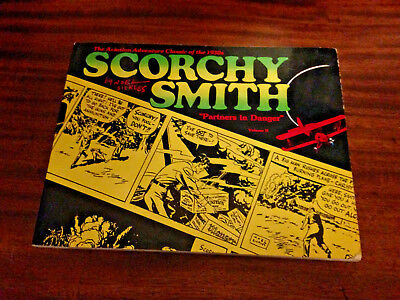 SCORCHY SMITH - Vol 2 - PARTNERS IN DANGER by Noel Sickles