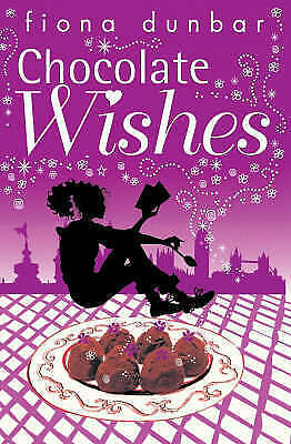 Dunbar, Fiona, The Lulu Baker Trilogy: Chocolate Wishes: Book 3, Paperback, Very