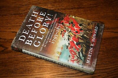 Death Before Glory The British Soldier in the West Indies Napoleonic Wars 1793