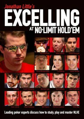Jonathan Little's Excelling at No-Limit Hold'em Leading Poker E... 9781909457447