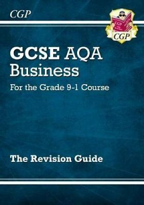 New GCSE Business AQA Revision Guide - For the Grade 9-1 Course 9781782946892