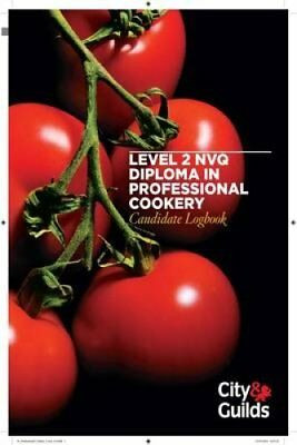 Level 2 NVQ Diploma in Professional Cookery Candidate Logbook 9780851931890