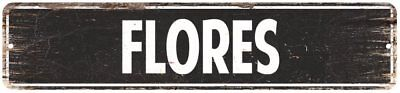 FLORES Personalized Street Sign Home Decor Chic Gift 4x18 104180003209