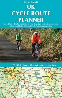 The Ultimate UK Cycle Route Planner Map 20,000 Plus Miles of Le... 9781901464351