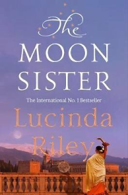 The Moon Sister by Lucinda Riley 9781509840090 (Hardback, 2018)