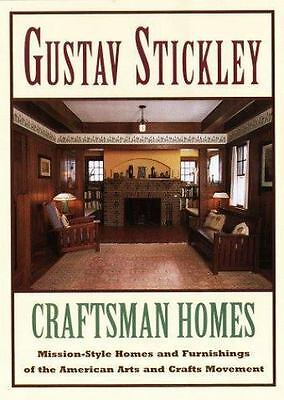 Gustav Stickley: Craftsman Home