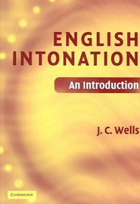 English Intonation PB and Audio CD An Introduction by J. C. Wells 9780521683807
