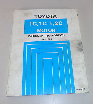 Workshop Manual Toyota Motor 1C/1C-T/2 C in Corolla/Carina etc. by 1983