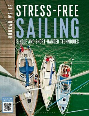Stress-Free Sailing Single and Short-handed Techniques 9781472907431