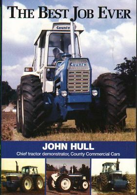 County Tractor Book: THE BEST JOB EVER----John Hull