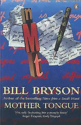 Bryson, Bill, Mother Tongue: The English Language, Paperback, Very Good Book