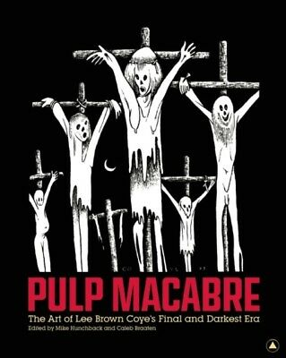 Pulp Macabre : The Art of Lee Brown Coye's Final and Darkest Era ...
