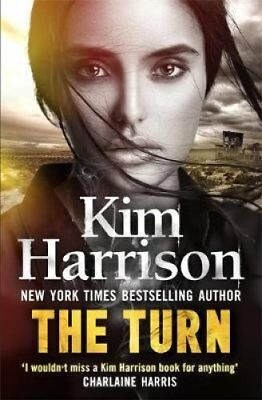 The Turn: The Hollows Begins with Death by Kim Harrison 9780349414577