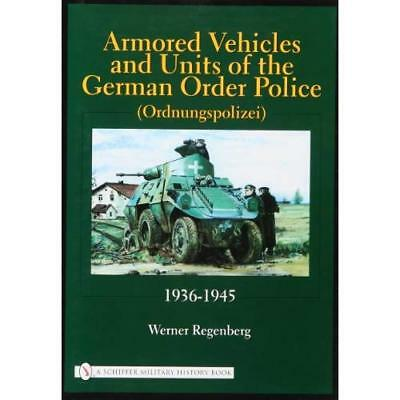 Armored Vehicles and Units of the German Order Police ( - Hardcover NEW Regenber