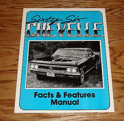1966 Chevrolet Chevelle Illustrated Facts & Features Manual Brochure 66 Chevy