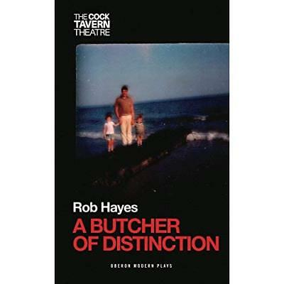 A Butcher of Distinction (Oberon Modern Plays)