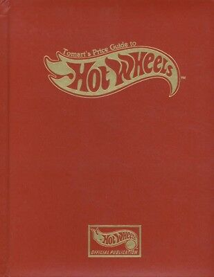 Tomart's Price Guide to Hot Wheels Collectibles by Michael T. Strauss (1997,...