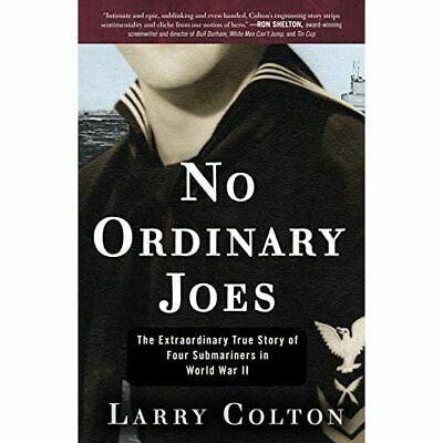 No Ordinary Joes: The Extraordinary True Story of Four  - Paperback NEW Larry Co