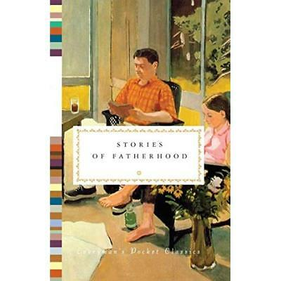 Stories of Fatherhood (Everyman's Pocket Classics) - Hardcover NEW Diana Secker