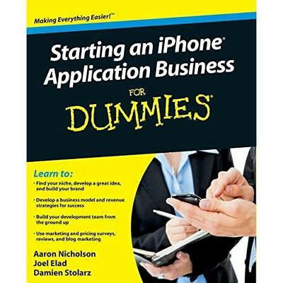 Starting an iPhone Application Business for Dummies - Paperback NEW Nicholson, A