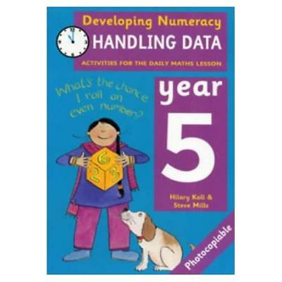 Developing Numeracy: Handling Data Year 5 Activities fo - Paperback NEW Hilary M