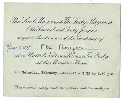 LONDON Invitation from the Lord Mayor to a Tea Party at the Mansion House 1943