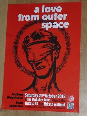 A Love From Outer Space Andrew Weatherall Sean Johnston  Glasgow 2018 gig poster