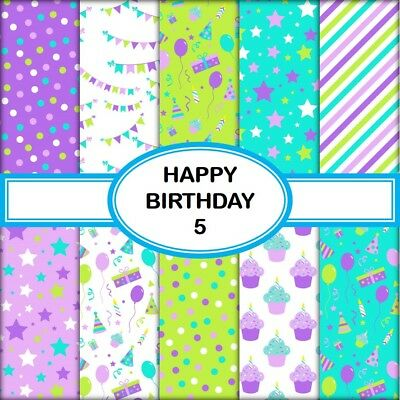 HAPPY BIRTHDAY 5 SCRAPBOOK PAPER - 10 x A4 pages