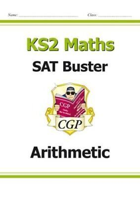 KS2 Maths SAT Buster: Arithmetic (for the 2019 tests) by CGP Books 9781782942306